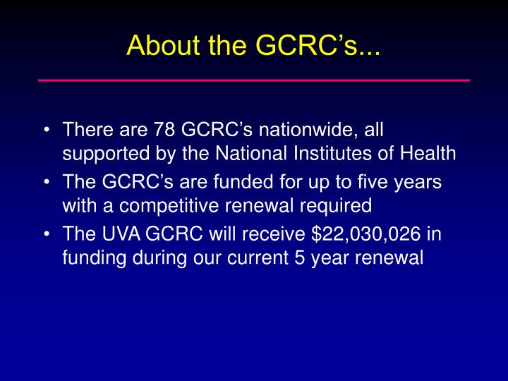 About the gcrc s