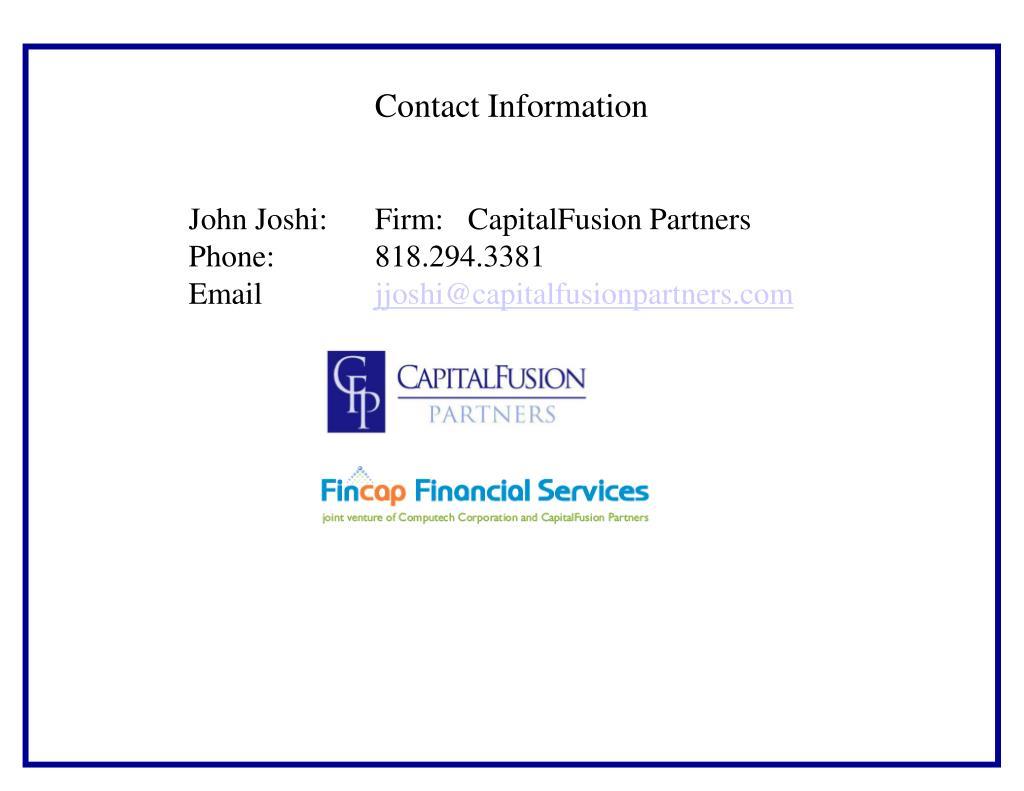 John Joshi: Firm: CapitalFusion Partners