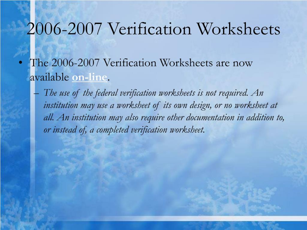 2006-2007 Verification Worksheets