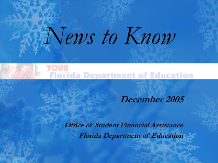 News to know