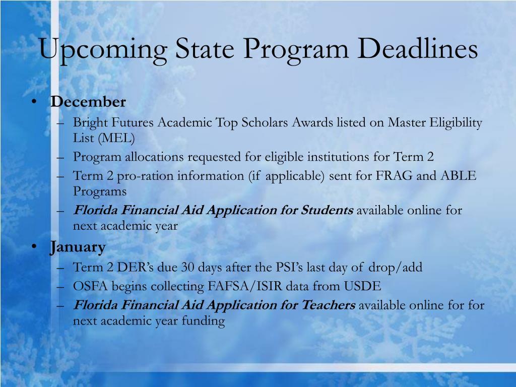 Upcoming State Program Deadlines