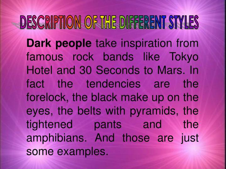 DESCRIPTION OF THE DIFFERENT STYLES