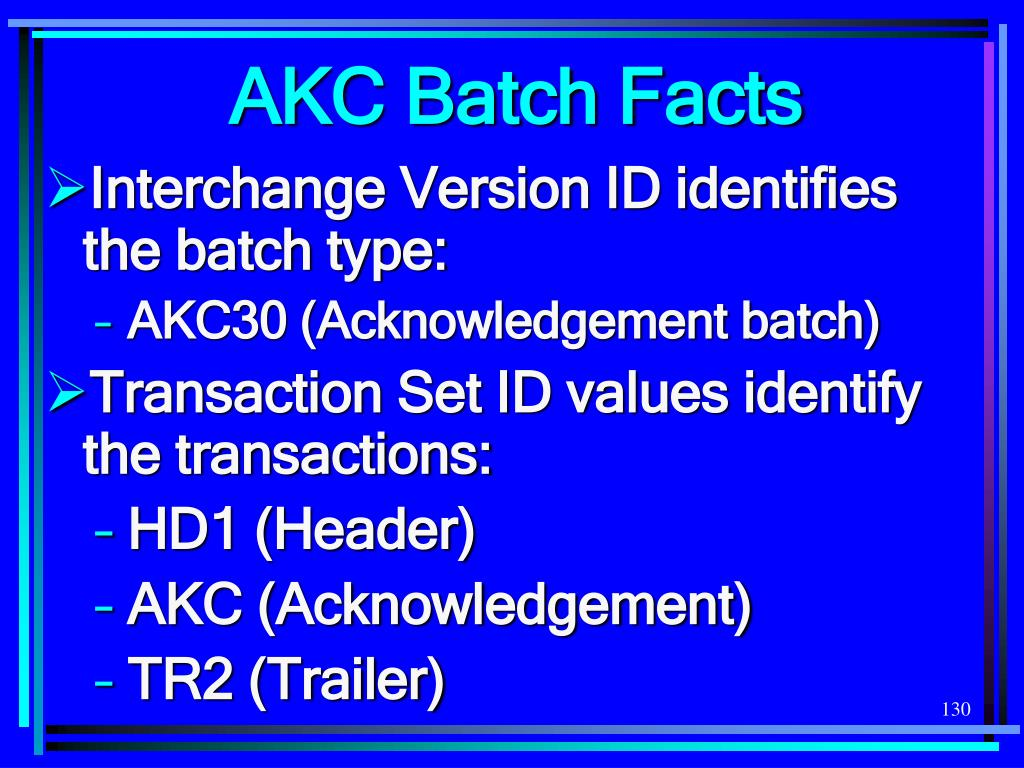 AKC Batch Facts