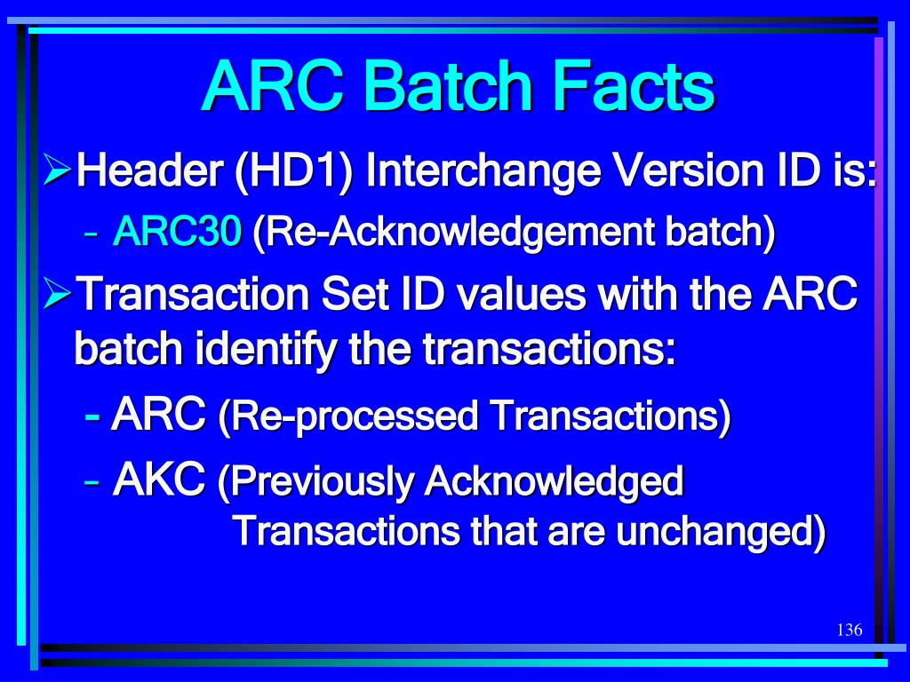 ARC Batch Facts