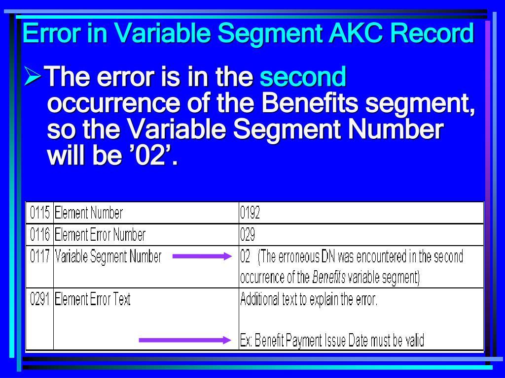 Error in Variable Segment AKC Record