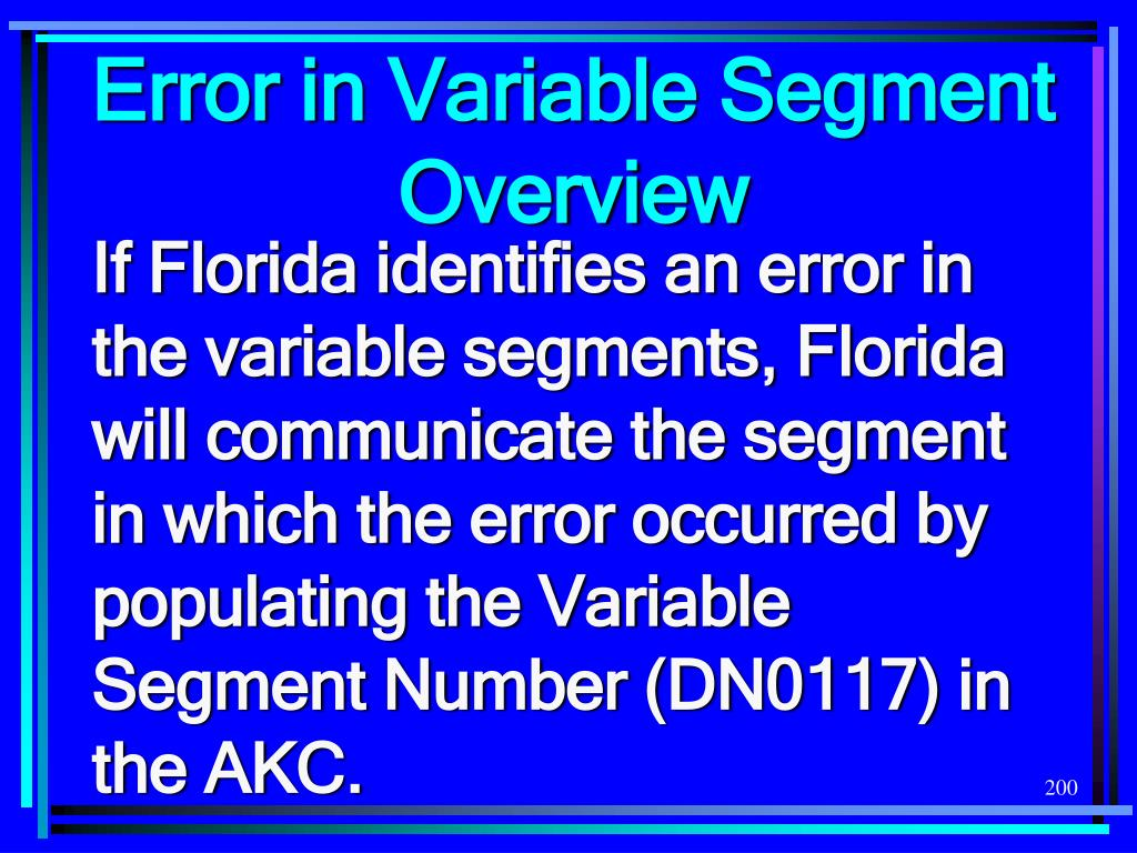 Error in Variable Segment