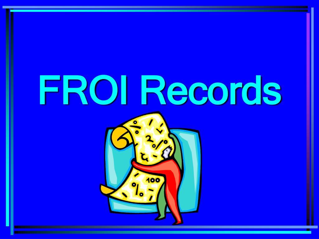 FROI Records