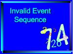 invalid event sequence