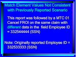 match element values not consistent with previously reported scenario185