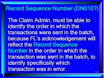 record sequence number dn0107