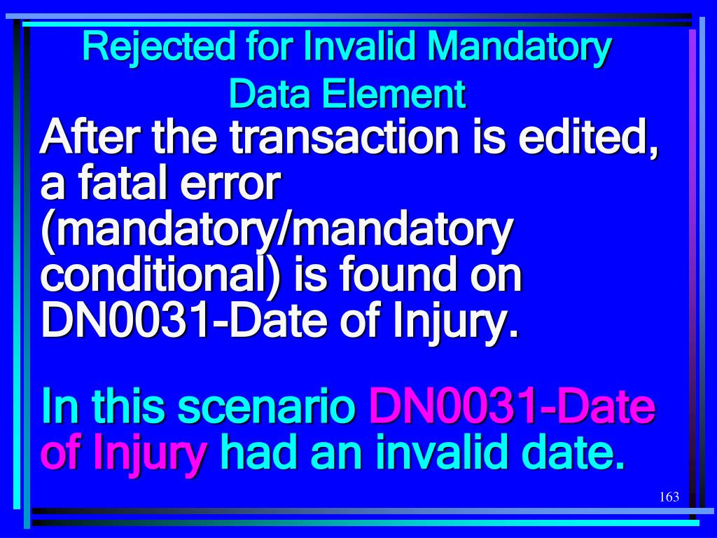 Rejected for Invalid Mandatory
