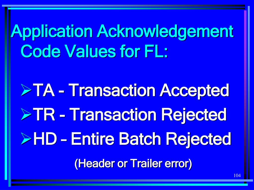 Application Acknowledgement Code Values for FL: