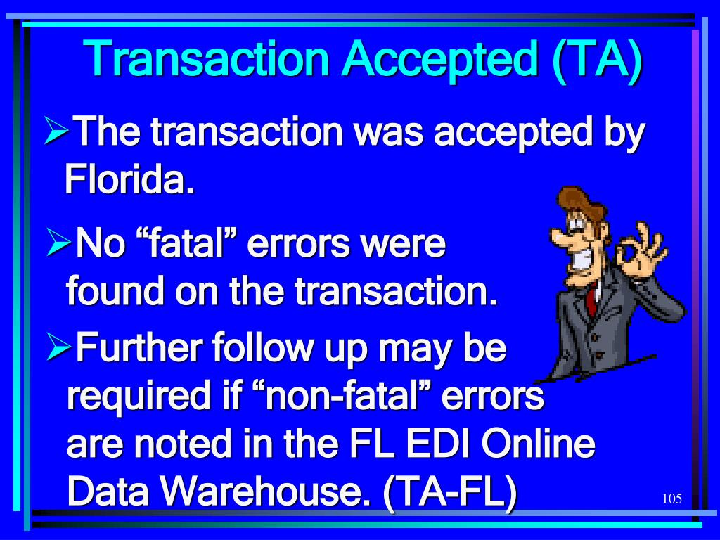 Transaction Accepted (TA)