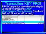 transaction key froi