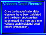 validate detail records151