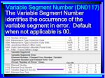variable segment number dn0117