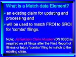 what is a match data element181