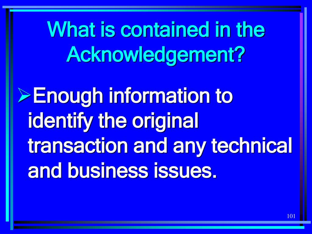 What is contained in the Acknowledgement?