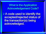 what is the application acknowledgement code