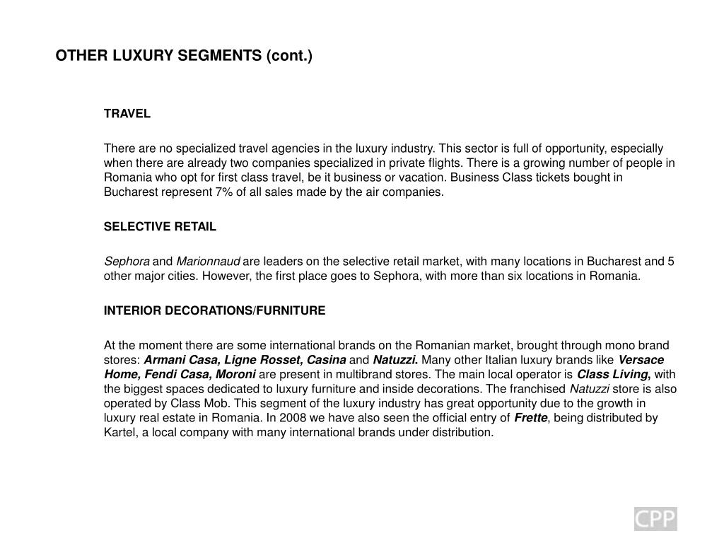 OTHER LUXURY SEGMENTS (cont.)