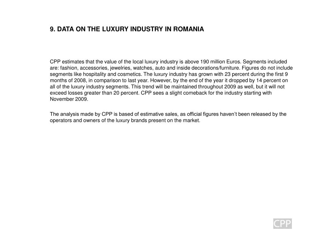 9. DATA ON THE LUXURY INDUSTRY IN ROMANIA