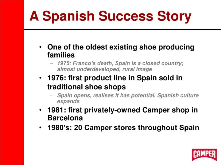 A spanish success story