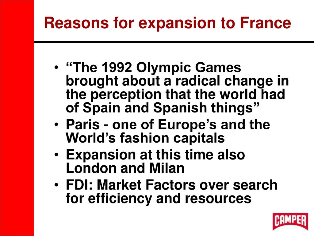 Reasons for expansion to France