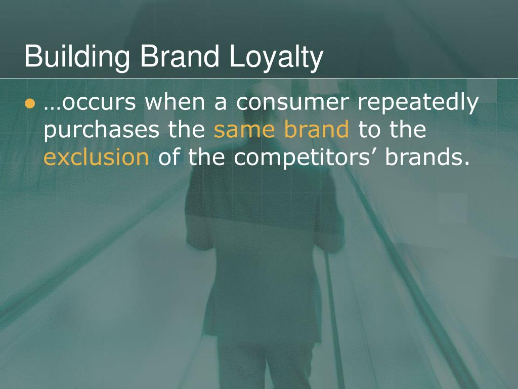 Building Brand Loyalty