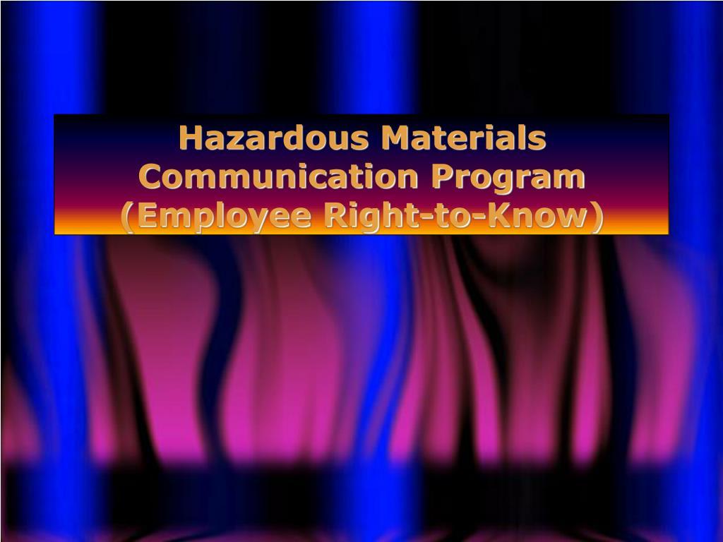 hazardous materials communication program employee right to know l.