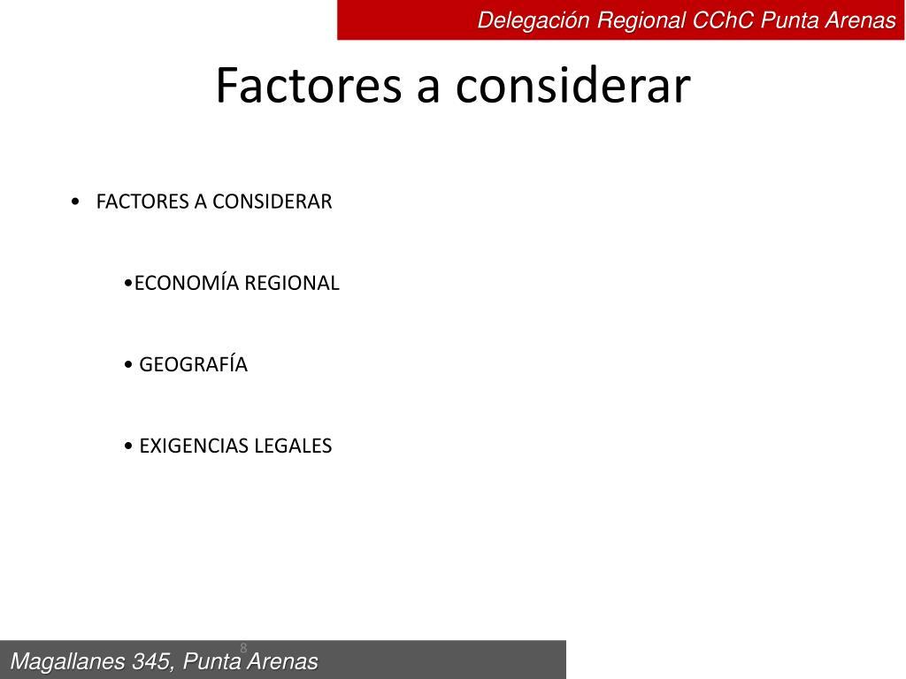 Factores a considerar