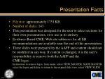 presentation facts