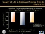 quality of life in seasonal allergic rhinitis overall rqlq