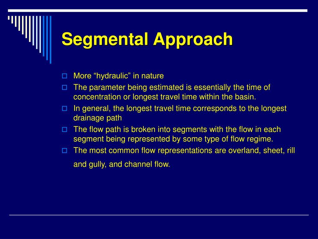 Segmental Approach