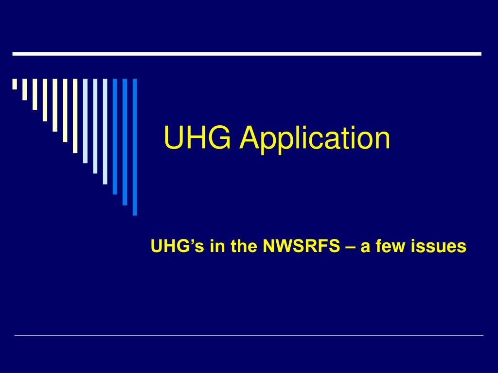 UHG Application