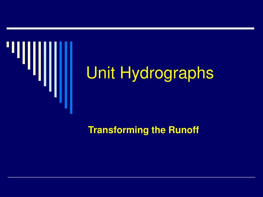 Unit Hydrographs