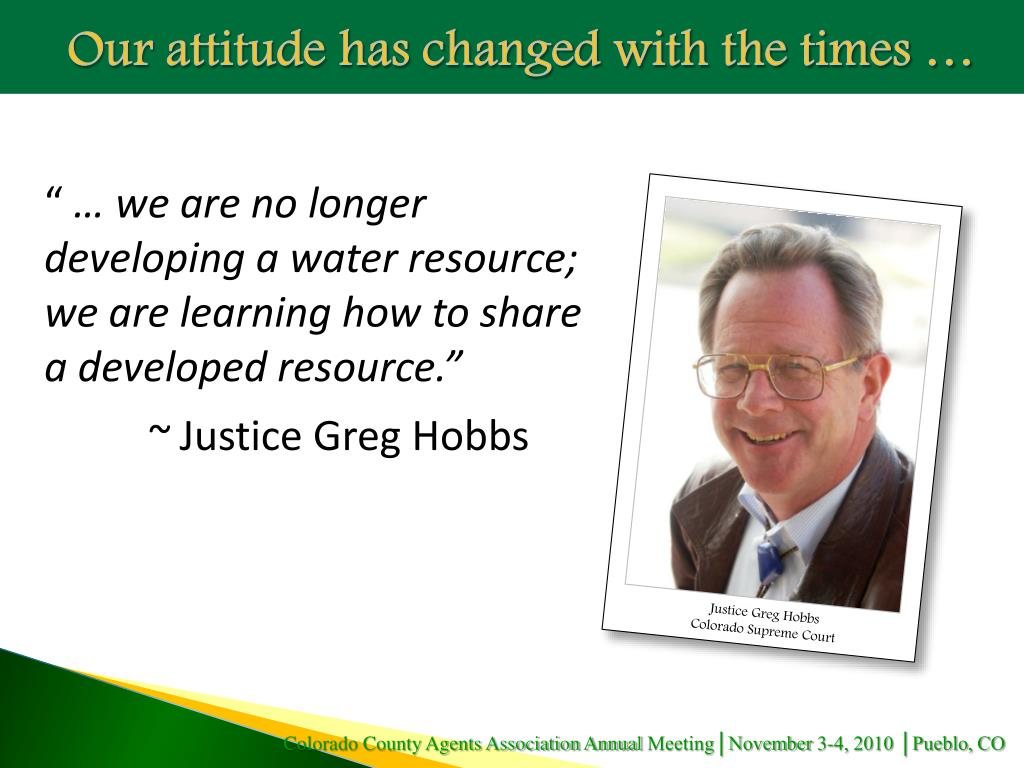 Our attitude has changed with the times …