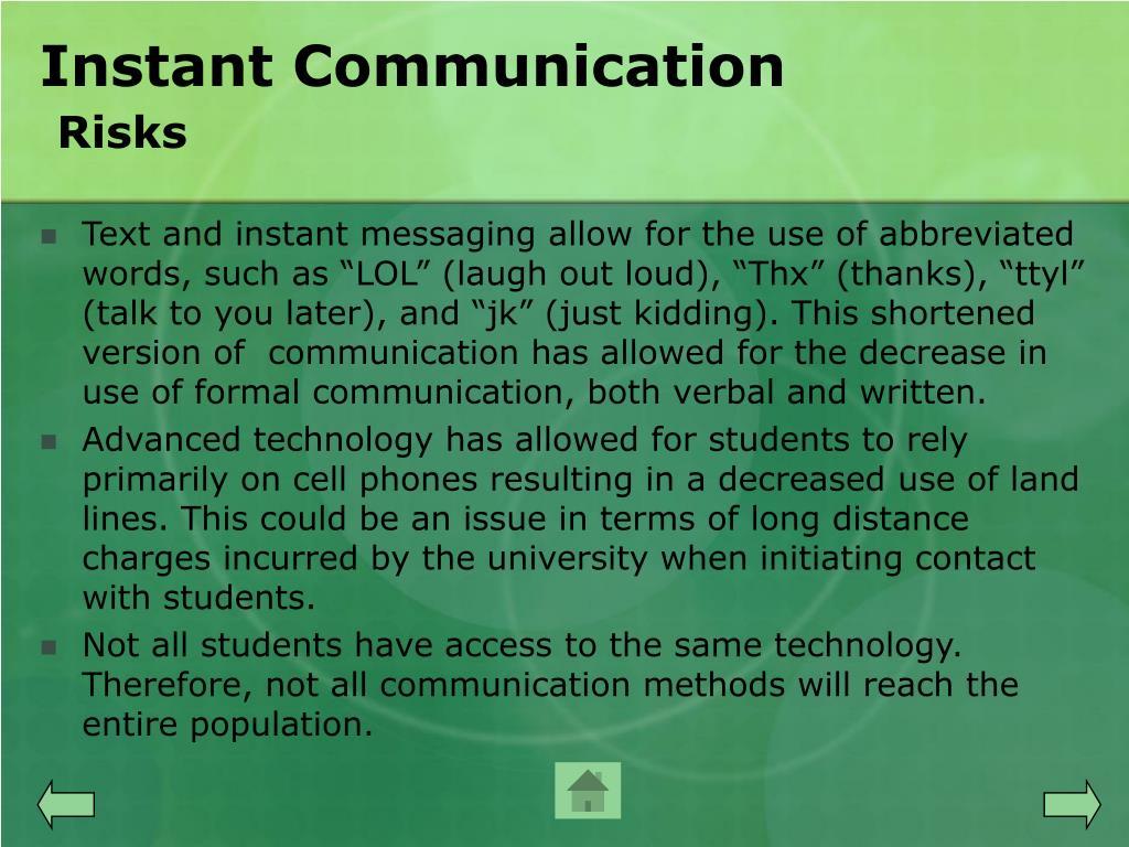Instant Communication