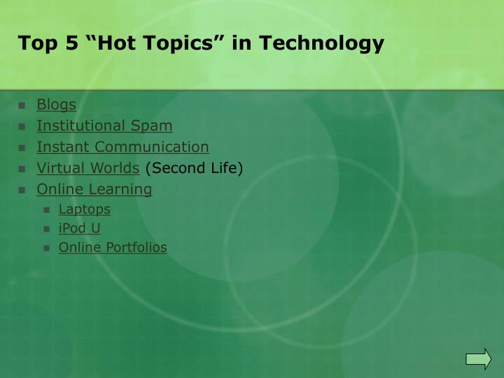 Top 5 hot topics in technology
