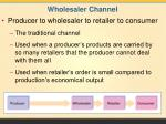 wholesaler channel