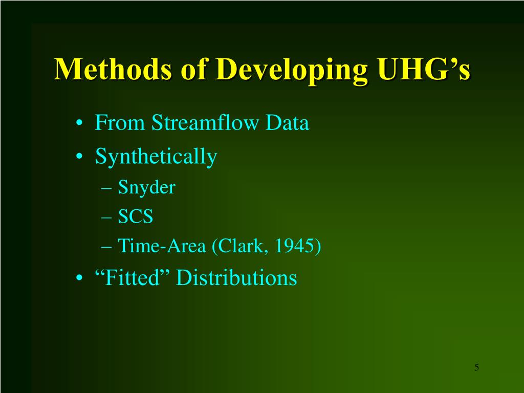 Methods of Developing UHG's