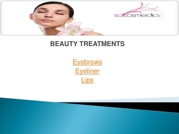 Beauty treatments eyebrows eyeliner lips