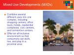 mixed use developments mxds