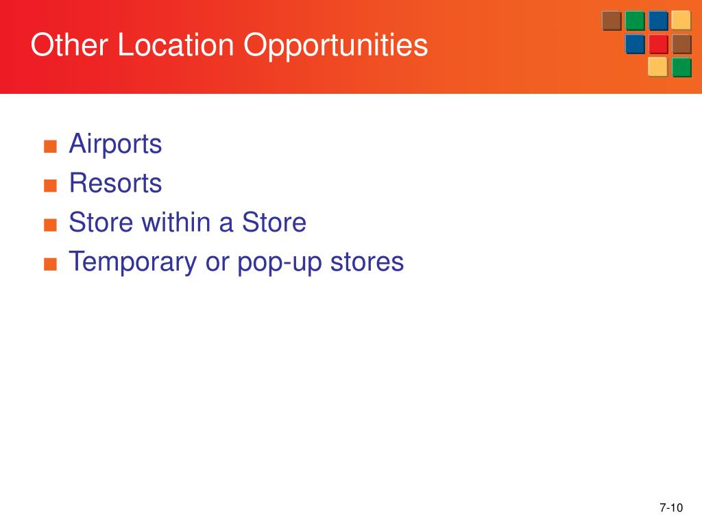 Other Location Opportunities