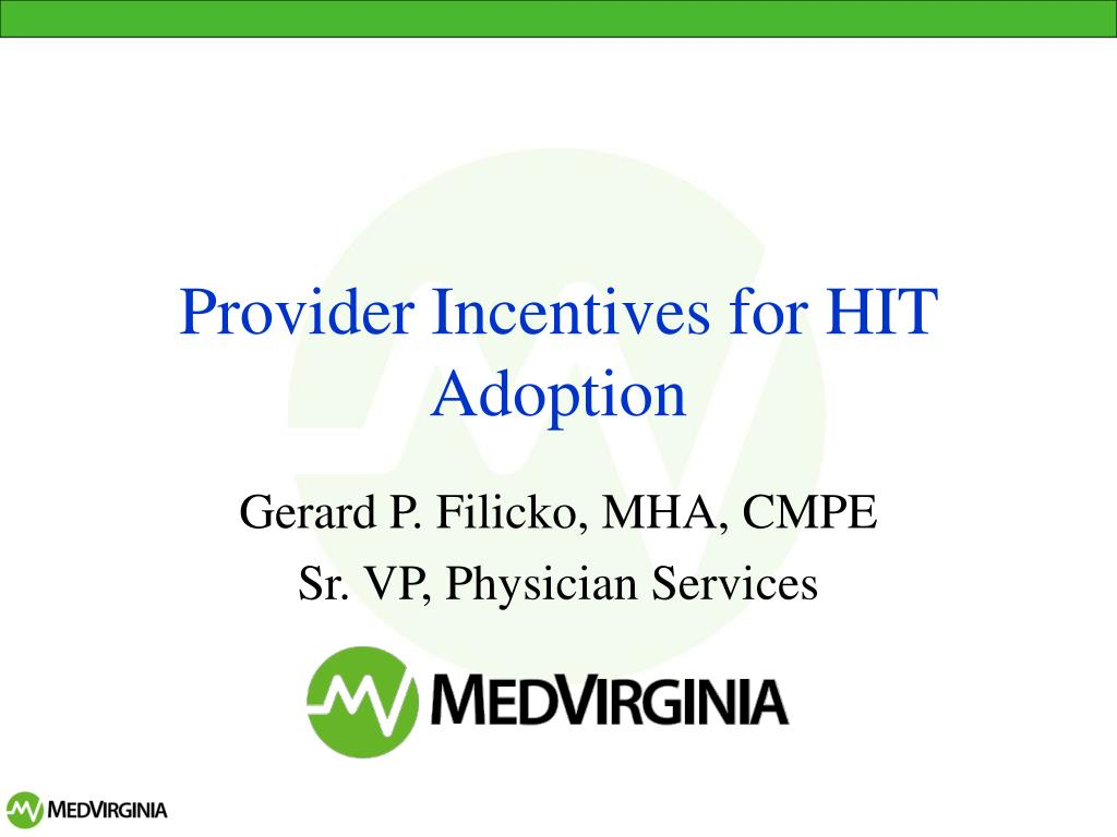Provider Incentives for HIT Adoption