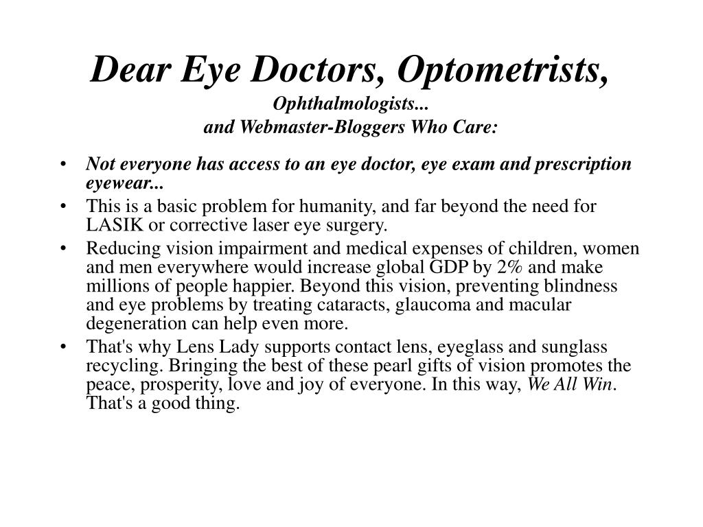Dear Eye Doctors, Optometrists,
