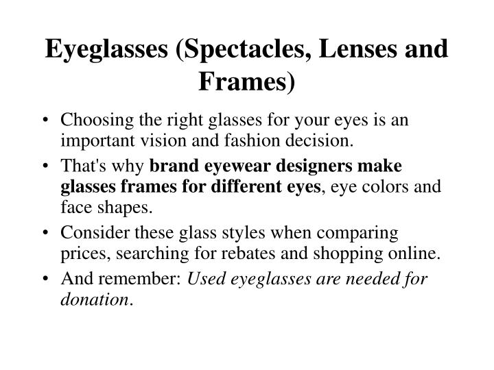 Eyeglasses spectacles lenses and frames