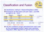 classification and fusion
