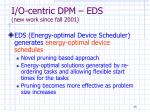 i o centric dpm eds new work since fall 2001