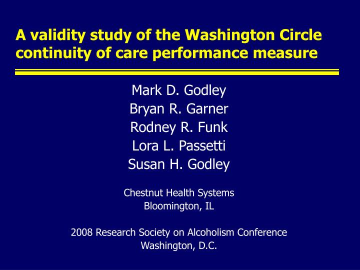 a validity study of the washington circle continuity of care performance measure n.