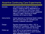 assertive continuing care experiments